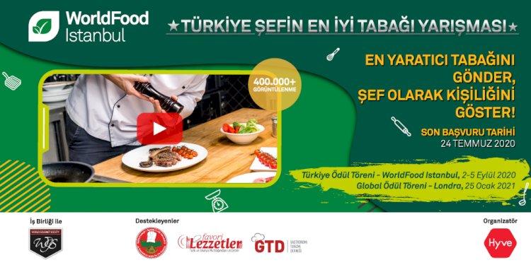 """WorldFood Istanbul ve World Gourmet Society Sunar: """"Türkiye Şefin En İyi Tabağı Yarışması"""""""